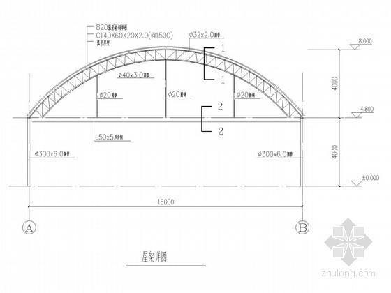拱形钢屋架厂房结构施工图