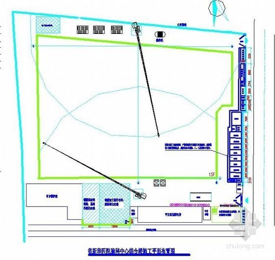 [湖北]医院综合楼施工现场平面布置图(基础、主体、临电等)