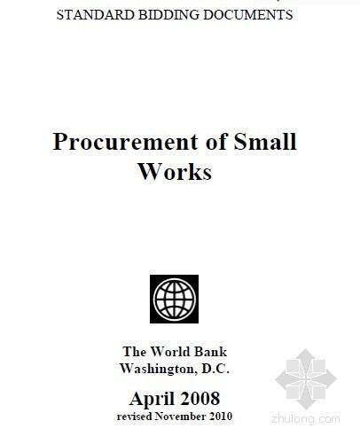 世界银行小型工程采购招标文件范本(2008年英文版)