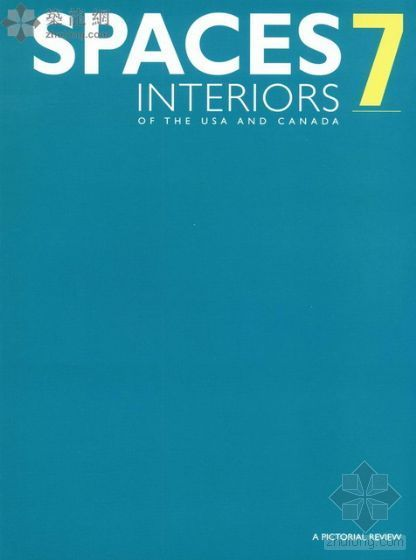 室内空间7(SPACESINTERIORS7)-室内空间7(SPACES INTERIORS 7)
