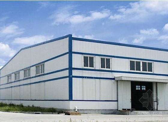 [安徽]钢结构厂房建设工程预算书(含施工图纸钢结构设计)